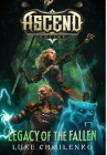 Legacy of the Fallen (Ascend Online #2) Cover Image