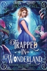 Trapped in Wonderland Cover Image