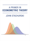 A Primer in Econometric Theory Cover Image
