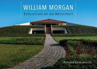 William Morgan: Evolution of an Architect Cover Image