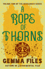 A Rope of Thorns (Hexslinger #2) Cover Image