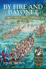 By Fire and Bayonet: Grey's West Indies Campaign of 1794 (From Reason to Revolution) Cover Image