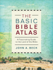 The Basic Bible Atlas: A Fascinating Guide to the Land of the Bible Cover Image