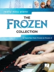 Really Easy Piano: The Frozen Collection - 14 Favorites from Frozen and Frozen 2 with Lyrics Cover Image