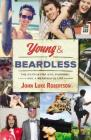 Young and Beardless: The Search for God, Purpose, and a Meaningful Life Cover Image