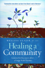 Healing a Community: Lessons for Recovery After a Large-Scale Trauma Cover Image