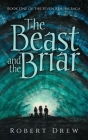 The Beast and the Briar: Book One of the Seven Realms Saga Cover Image