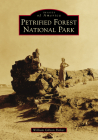 Petrified Forest National Park (Images of America) Cover Image