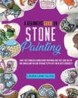 A Beginners Guide on Stone Painting: Have you stumbled across rock paintings and they look out of this world and you are seeking to try out these arts Cover Image
