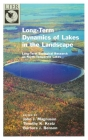 Long-Term Dynamics of Lakes in the Landscape: Long-Term Ecological Research on North Temperate Lakes (Long-Term Ecological Research Network) Cover Image