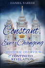 Constant, Yet Ever-Changing: A Historic Overview of Continued Revelation Cover Image
