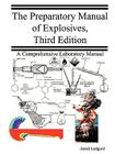 The Preparatory Manual of Explosives Cover Image