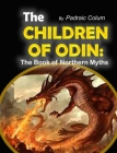 The Children of Odin: The Book of Northern Myths Cover Image