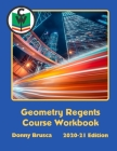 Geometry Regents Course Workbook: 2020-21 Edition Cover Image