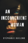 An Inconvenient Woman: A Novel Cover Image