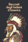 Racconti degli Indiani d'America Cover Image