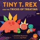Tiny T. Rex and the Tricks of Treating Cover Image