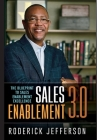 Sales Enablement 3.0: The Blueprint to Sales Enablement Excellence Cover Image