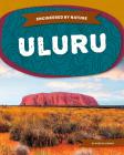 Uluru (Engineered by Nature) Cover Image