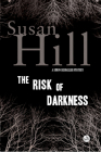 The Risk of Darkness: A Simon Serrailler Mystery Cover Image