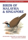 Birds of Malaysia and Singapore (Princeton Field Guides) Cover Image