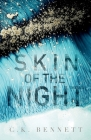 Skin of the Night: Book One of The Night series Cover Image
