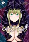 Sundome!! Milky Way Vol. 1 Cover Image