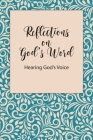 Reflections on God's Word: Hearing God's Voice Cover Image