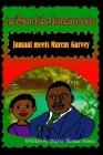 Jamaal Meets Marcus Garvey Cover Image