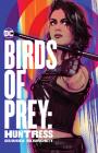Birds of Prey: Huntress Cover Image