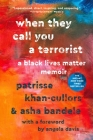 When They Call You a Terrorist: A Black Lives Matter Memoir Cover Image