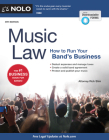 Music Law: How to Run Your Band's Business Cover Image