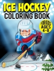 Ice Hockey Coloring Book For Kids Ages 4-8: Winter Games & Fun Activity Coloring Book For Toddler & Preschooler Cover Image