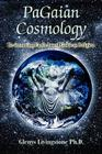 PaGaian Cosmology: Re-inventing Earth-based Goddess Religion Cover Image