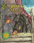 Little Black, a Pony: Liishzhiin Yazhi [With CD] Cover Image