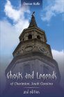 Ghosts and Legends of Charleston, South Carolina Cover Image