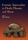 Forensic Approaches to Death, Disaster and Abuse Cover Image