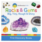 Rocks & Gems: Big, Tiny, Rough & Shiny Cover Image