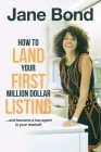 How to Land Your First Million Dollar Listing Cover Image