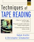 Techniques of Tape Reading (McGraw-Hill Trader's Edge) Cover Image