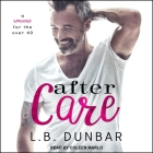 After Care Lib/E: A Romance for the Over 40 Cover Image