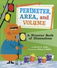 Perimeter, Area, and Volume: A Monster Book of Dimensions Cover Image