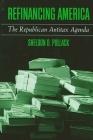 Refinancing America: The Republican Antitax Agenda Cover Image