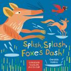 Splish, Splash, Foxes Dash!: Canadian Wildlife in Colour Cover Image