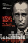 Mikhail Bakhtin: The Duvakin Interviews, 1973 Cover Image