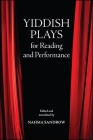 Yiddish Plays for Reading and Performance Cover Image