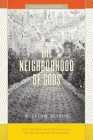 The Neighborhood of Gods: The Sacred and the Visible at the Margins of Mumbai (South Asia Across the Disciplines) Cover Image