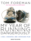 My Year of Running Dangerously Cover Image