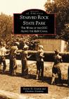 Starved Rock State Park: The Work of the CCC Along the I&m Canal (Images of America (Arcadia Publishing)) Cover Image