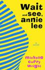 Wait and See, Annie Lee Cover Image
